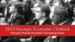2015 Georgia Economic Outlook Georgia's Premier Economic Forecasting Series