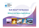 Bulk Metal® Foil Resistors - VPG | Performance through Precision