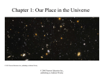 Chapter 1: Our Place in the Universe
