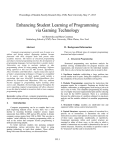 Enhancing Student Learning of Programming via Gaming Technology