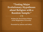 Testing Major Evolutionary Hypotheses about Religion with a