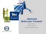 Optimized Multi-Layer Transport