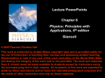 Lecture PowerPoints Chapter 6 Giancoli Physics: Principles with