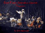 Little Known Facts about Classical Composers