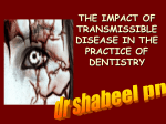 THE IMPACT OF TRANSMISSIBLE DISEASE ON THE