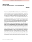 Linguistic Anthropology in 2013: Super-New-Big AMERICAN ANTHROPOLOGIST Angela Reyes Linguistic Anthropology
