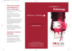 Pathology A Career in What are the rewards and satisfactions of