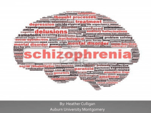 Schizophrenia - Heather Culligan's Eportfolio