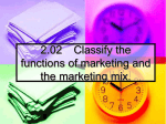 Functions of marketing and marketing mix