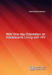 IMAI One-day Orientation on Adolescents Living with HIV – Facilitator Guide Participants Manual