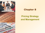 Chapter 8 -- Pricing Strategy and Management