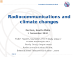 Radiocommunications and climate changes Durban, South Africa 1 December 2011