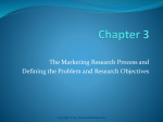 The Marketing Research Process and Defining the Problem and