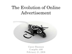 The Evolution of Online Advertisement Casey Shannon CompSci 49S