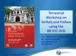 Terrestrial Workshop on TerRaQ and Preface using the