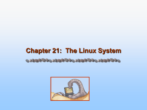 Chapter 21 - Linux Operating System