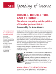 Speaking of Science Double, Double toil anD trouble :