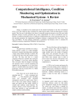 Computational Intelligence, Condition Monitoring and Optimization in Mechanical System- A Review