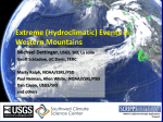 Extreme (Hydroclimatic) Events in Western Mountains Michael Dettinger