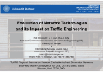 Evoluation of Network Technologies and its Impact on Traffic Engineering Universität Stuttgart