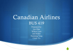 Canadian Airlines (AC and Westjet)