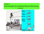 nstrumentation for Analytical Electron Microscopy Chapter 2 I Lecture 6