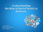 Understanding the Role of Social Media in Business Corie Martin