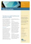 Banknotes Variations to credit facilities and guarantor liability LAWYERS TO THE FINANCE