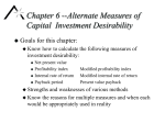 Chapter 6 --Alternate Measures of Capital  Investment Desirability