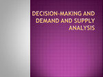 Decision Making and Demand and Supply