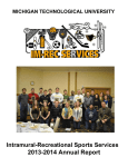 2013-2014 Annual Report Intramural-Recreational Sports Services MICHIGAN TECHNOLOGICAL UNIVERSITY