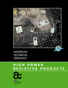 HIGH POWER RESISTIVE PRODUCTS