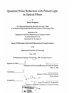 in Optical Fibers Quantum Noise  Reduction  with Pulsed Light