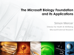 The Microsoft Biology Foundation and its Applications Simon Mercer