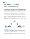Wireless Optimizer Installation Flexibility
