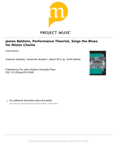 James Baldwin, Performance Theorist, Sings the Blues for Mister