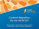 Content Migration: Do we HAVE to?