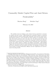 Commodity Market Capital Flow and Asset Return Predictability ∗ Harrison Hong