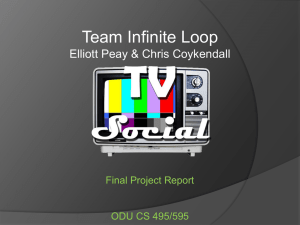 Team Infinite Loop Elliott Peay & Chris Coykendall Final Project Report