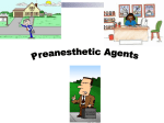 preanesthetic agents - Dr. Roberta Dev Anand