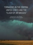 "TORNADOES IN THE CENTRAL UNITED STATES AND THE ""CLASH OF AIR MASSES"""