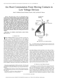 Arc root commutation from moving contacts in low voltage