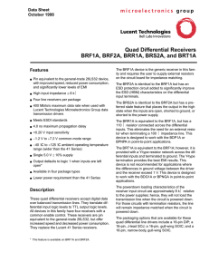 Quad Differential Receivers BRF1A, BRF2A, BRR1A, BRS2A, and BRT1A Features Data Sheet