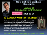 UCB CS61C : Machine Structures Lecture 24 Introduction to CPU design