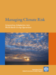 Managing Climate Risk Integrating Adaptation into World Bank Group Operations World Bank Group