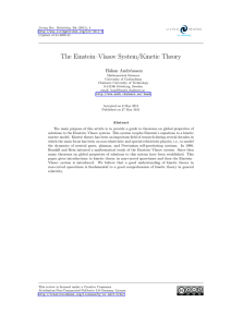 The Einstein–Vlasov System/Kinetic Theory H˚ akan Andr´ easson