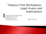 Tobacco-Free Workplaces—Legal Issues and Implications