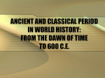 ANCIENT AND CLASSICAL PERIOD IN WORLD HISTORY: FROM