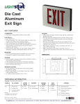 Die Cast Aluminum Exit Sign