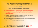 The Populist/Progressive Era